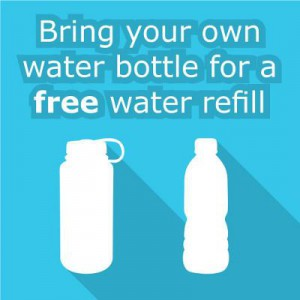Free water refills. Bring your own bottle.